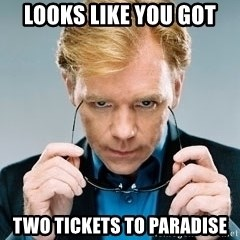 David Caruso CSI - Looks like you Got Two tickets to paradise