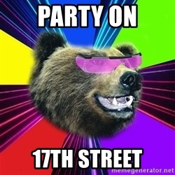 Party Bear - party on 17th street