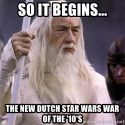 White Gandalf - So it begins... the new dutch star wars war of the '10's