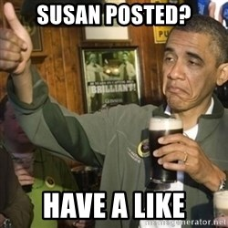 THUMBS UP OBAMA - Susan posted? Have a Like