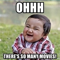 evil plan kid - Ohhh There's so many movies!