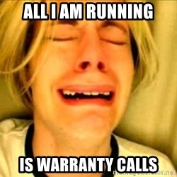 Leave Brittney Alone - All i am running Is warranty calls