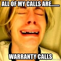 Leave Brittney Alone - All of my calls Are....... WarrAnty calls