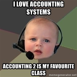 FPS N00b - I love accounting systems  accounting 2 is my favourite class
