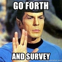 Spock - Go forth and survey