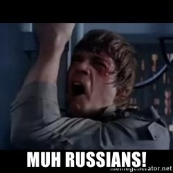 Luke skywalker nooooooo -  MUH RUSSIANS!