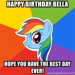 Rainbow Dash - Happy birthday Bella hope you have the best day ever!