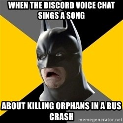 Bad Factman - when the discord voice chat SINGS A SONG about killing orphans in a bus crash