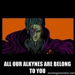 All your base are belong to us -  all our alkynes are belong to you