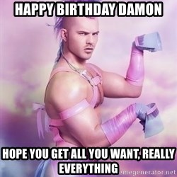 Unicorn Boy - Happy Birthday Damon hope you get all you want, really everything