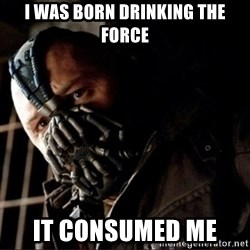 Bane Permission to Die - I was born drinking the force it consumed me