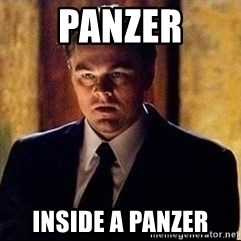 inception - Panzer inside a panzer