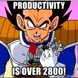 Over 9000 - productivity is over 2800!