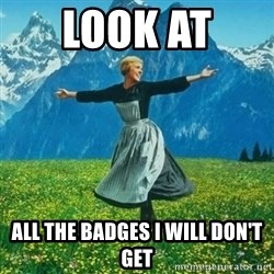 Julie Andrews looking for a fuck to give - Look at  all the badges i will don't get