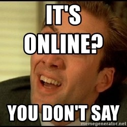 You Don't Say Nicholas Cage - it's online?                you don't say