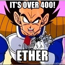 Over 9000 - it's over 400! ether