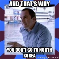 J walter weatherman - And that's why You don't go to north korea