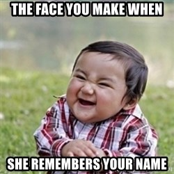 evil plan kid - The face you make when she remembers your name