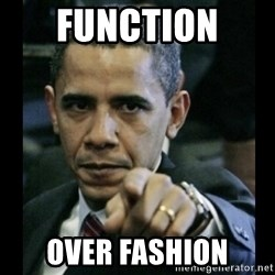obama pointing - Function  over fashion
