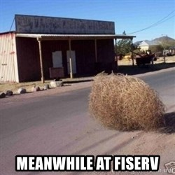 Tumbleweed -  Meanwhile at fiserv