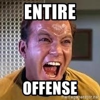 Screaming Captain Kirk - Entire Offense