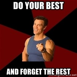 Tony Horton - Do your best And forget the rest