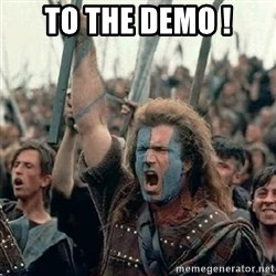 Brave Heart Freedom - to the demo !