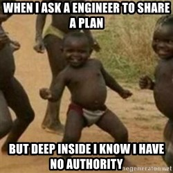 Black Kid - When I ask a engineer to share a plan But deep inside I know I have no authority