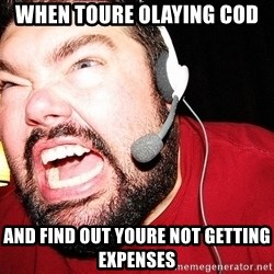 Angry Gamer - When toure olaying coD And find out youre not Getting expenses