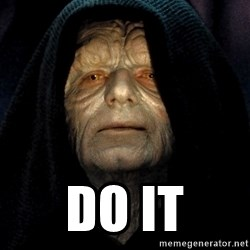 Star Wars Emperor -  Do it