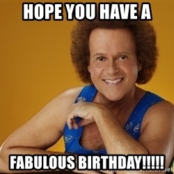 Gay Richard Simmons - HOPE YOU HAVE A FABULOUS BIRTHDAY!!!!!