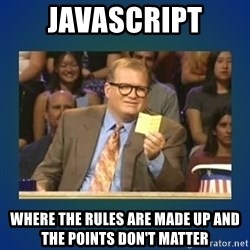 drew carey - javascript where the rules are made up and the points don't matter