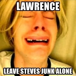 Leave Brittney Alone - Lawrence leave steves junk alone