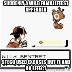 a wild pokemon appeared - SUDDENLY A Wild Familiefeest appeared Stego USED Excuses BUT IT Had No effect