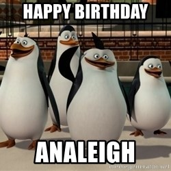 Madagascar Penguin - Happy birthday  ANALEIGH