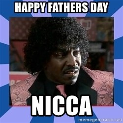Pinky Friday - Happy Fathers day Nicca