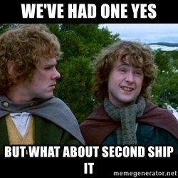 What about second breakfast? - We've had one yes But what about second ship it