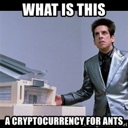 Zoolander for Ants - what is this a cryptocurrency for ants