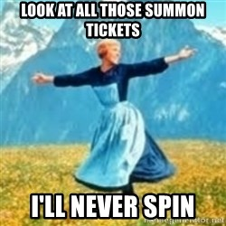 look at all these things - Look at all those summon tickets i'll never spin