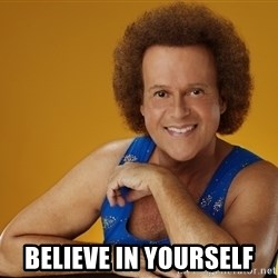 Gay Richard Simmons -  Believe in yourself
