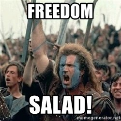 Brave Heart Freedom - FREEDOM SALAD!