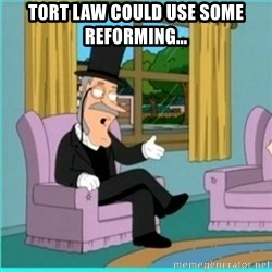 buzz killington - tort law could use some reforming...