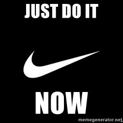 Nike swoosh - Just do it now
