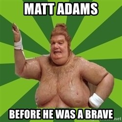 Fat Bastard - Matt Adams Before he was a Brave