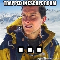 Bear Grylls - TRAPPED IN ESCAPE ROOM . . .