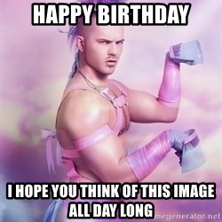 Unicorn Boy - Happy birthday I hope you think of this image all day long