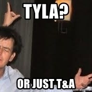 Drunk Charlie Sheen - Tyla? Or just T&A