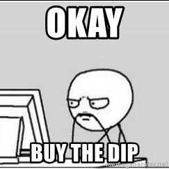 computer guy - Okay Buy the dip