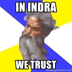 God - IN INDRA WE TRUST