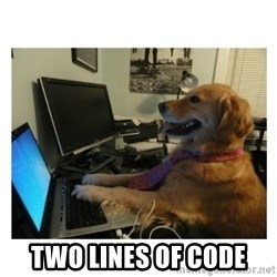 No Computer Idea Dog -  TWO LINES OF CODE